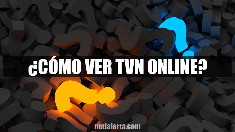 paso a paso para ver tvn online gratis