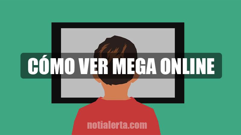 como ver mega online en vivo por internet