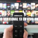 Cómo ver canal 13 en vivo online gratis por Internet Chile