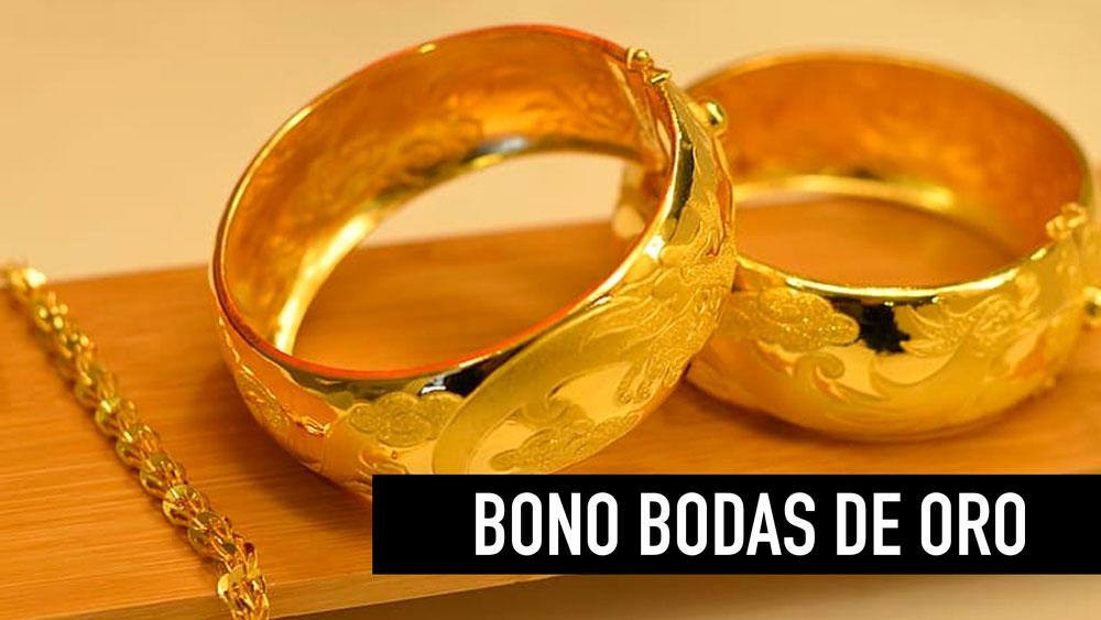 Bono Bodas de Oro consultar si lo recibo con el rut